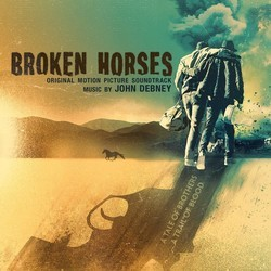 Broken Horses Soundtrack (John Debney) - CD-Cover