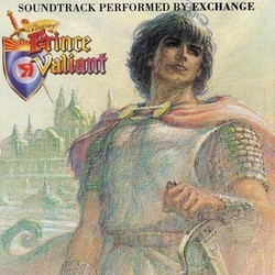 The Legend of Prince Valiant Soundtrack (Exchange , Gerald O'Brien, Steve Sexton) - CD cover
