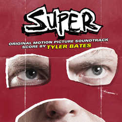 Super Soundtrack (Various Artists, Tyler Bates) - CD cover