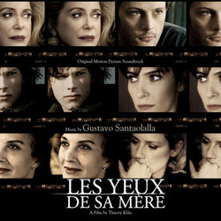 Les Yeux de sa M�re Soundtrack (Gustavo Santaolalla) - Car�tula