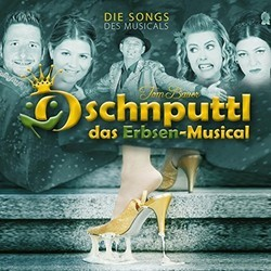 Oschnputtl das Erbsen-Musical Soundtrack (Tom Bauer) - CD-Cover