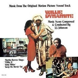 Willie Dynamite Soundtrack (J.J. Johnson, Martha Reeves and The Sweet Things) - Carátula