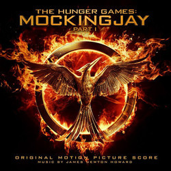 The Hunger Games : Mockingjay - Part 1 Soundtrack (James Newton Howard) - CD cover