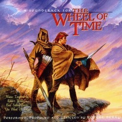 The Wheel of Time Soundtrack (Robert Berry) - CD cover