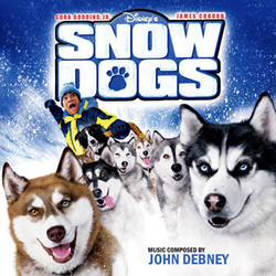 Snow Dogs Soundtrack (John Debney) - CD cover