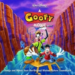 A Goofy Movie Soundtrack (Various Artists, Carter Burwell) - Car�tula