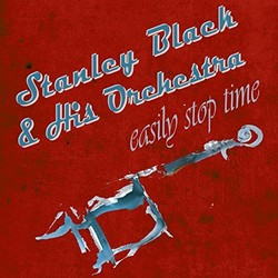 Easily Stop Time Μουσική υπόκρουση (Various Artists, Stanley Black and his Orchestra) - Κάλυμμα CD