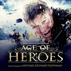 Age of Heroes Soundtrack (Michael Richard Plowman) - Car�tula