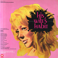 His Wife's Habit Soundtrack (Norma Green, Jim Helms, Gary Le Mel) - Carátula