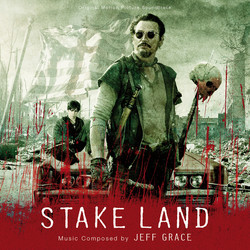 Stake Land Soundtrack (Jeff Grace) - Car�tula