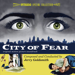 City of Fear Soundtrack (Jerry Goldsmith) - CD cover