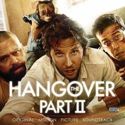 The Hangover Part II Soundtrack (Various Artists) - Car�tula