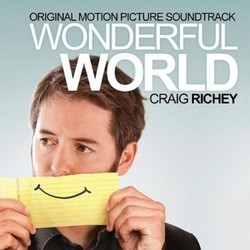 Wonderful World Soundtrack (Craig Richey) - CD cover