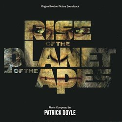 Rise of the Planet of the Apes Soundtrack (Patrick Doyle) - Car�tula