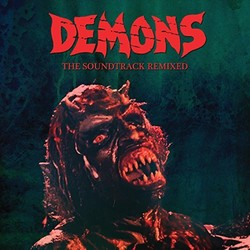 Demons: The Soundtrack Remixed Soundtrack (Various Artists, Claudio Simonetti) - Carátula