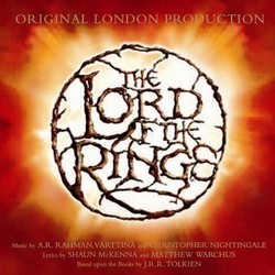 The Lord of the Rings Soundtrack (Shaun McKenna, Christopher Nightingale, A.R. Rahman,  Värttinä, Matthew Warchus) - CD cover