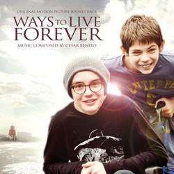 Ways to Live Forever Soundtrack (César Benito) - CD cover