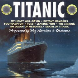 Titanic 声带 (Ray Hamilton Orchestra, James Horner) - CD封面