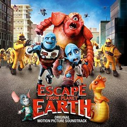 Escape from Planet Earth Soundtrack (Various Artists, Aaron Zigman) - CD cover