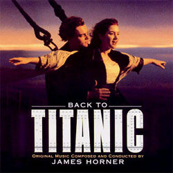 Back To Titanic Soundtrack (Various Artists, James Horner) - CD cover