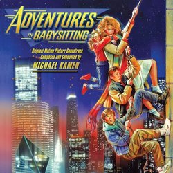 Adventures in Babysitting 聲帶 (Michael Kamen) - CD封面