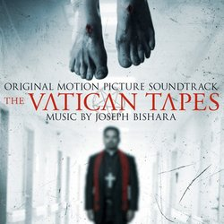 The Vatican Tapes Soundtrack (Joseph Bishara) - Carátula