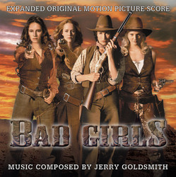Bad Girls Soundtrack (Jerry Goldsmith) - Carátula