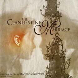 The Clandestine Marriage Soundtrack (Stanislas Syrewicz) - CD cover
