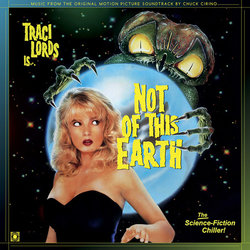 Not of This Earth Soundtrack (Chuck Cirino) - CD cover