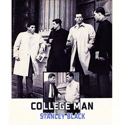 College Man - Stanley Black Soundtrack (Various Artists, Stanley Black) - CD cover