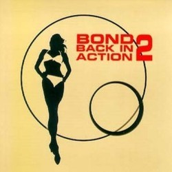 Bond Back in Action 2 Soundtrack (John Altman, John Barry, Bill Conti, Marvin Hamlisch, Monty Norman) - CD cover