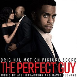 The Perfect Guy Soundtrack (David Fleming, Atli Örvarsson) - CD cover