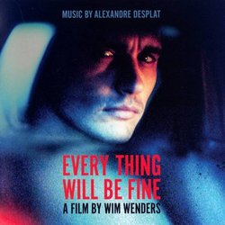 Every Thing Will Be Fine Soundtrack (Alexandre Desplat) - CD cover