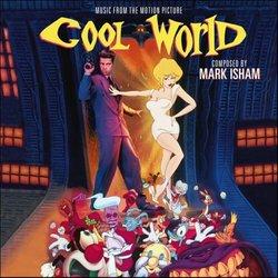 Mark Isham - Cool World (Original Motion Picture Soundtrack)