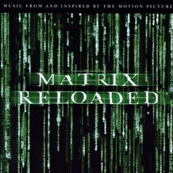The Matrix Reloaded Soundtrack (Various Artists, Don Davis) - CD cover