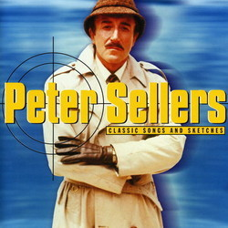 Peter Sellers Classic Songs and Sketches Soundtrack (Various Artists) - Car�tula
