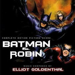 Batman & Robin Bande Originale (Elliot Goldenthal) - Pochettes de CD