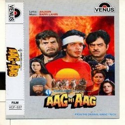 Aag Hi Aag Soundtrack (Anjaan , Various Artists, Bappi Lahiri) - CD cover
