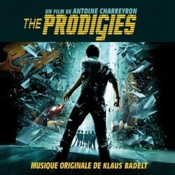The Prodigies Soundtrack (Klaus Badelt) - Car�tula