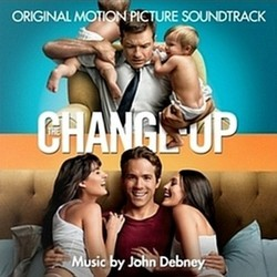 The Change-Up Soundtrack (John Debney, Theodore Shapiro) - CD-Cover
