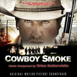 Cowboy Smoke Soundtrack (Brian Satterwhite) - Car�tula