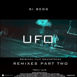 UFO Remixes, Pt. 2 Soundtrack (Si Begg) - Carátula