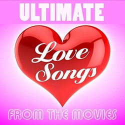 Film Music Site - Ultimate Love Songs from the Movies Soundtrack