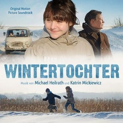 Wintertochter Soundtrack (Michael Heilrath, Kathrin Mickiewicz) - Car�tula