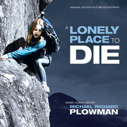 A Lonely Place to Die Soundtrack (Michael Richard Plowman) - Carátula