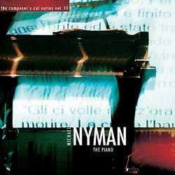 The Composer's Cut Series, Vol. III: The Piano Soundtrack (Michael Nyman, Michael Nyman Band) - CD cover
