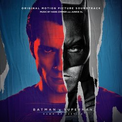 Batman v Superman: Dawn Of Justice - Hans Zimmer,  Junkie XL - 18/03/2016