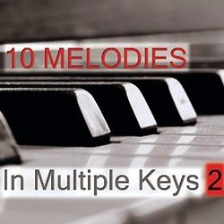 10 Melodies in Multiple Keys Volume 2 Bande Originale (Piano Lover) - Pochettes de CD