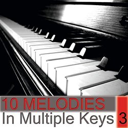 10 Melodies in Multiple Keys Volume 3 Bande Originale (Piano Lover) - Pochettes de CD