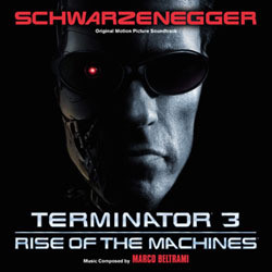 Terminator 3: Rise of the Machines Soundtrack (Marco Beltrami, Brad Fiedel) - CD cover
